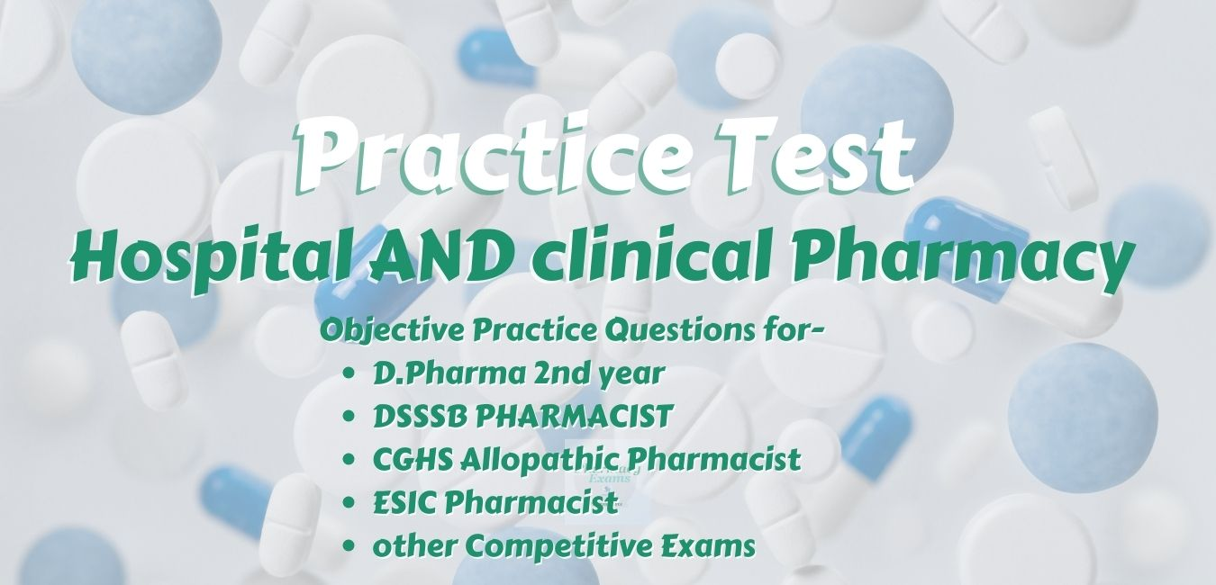 hcp-practice-test-1-hospital-and-clinical-pharmacy-mcqs-745